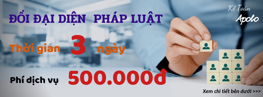 Dịch Vụ Đổi Đại Diện Pháp Luật (giám đốc) Công Ty – Trọn gói 1.000.000đ